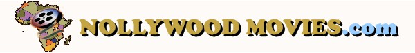 Top image of Nollywood films and Nollywood movies .com, website for Nollywood movies DVD and streaming of African films from African filmmakers, while covering Africa entertainment news, essays, movie premiere events, and entertainment